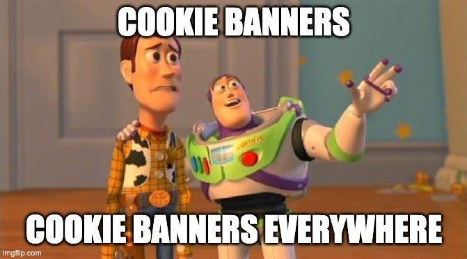Cookie banners everywhere